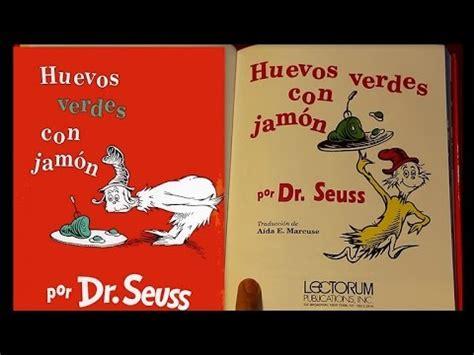 dr seuss huevos verdes 8448844807 huevos verdes con jam 243 n por dr seuss libro leido en youtube youtube