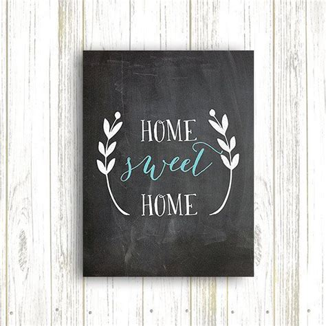 home sweet home chalkboard print home decor chalkboard
