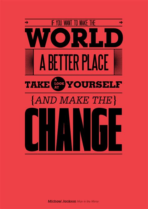 make the world a better place lyrics michael jackson quotes about change quotesgram
