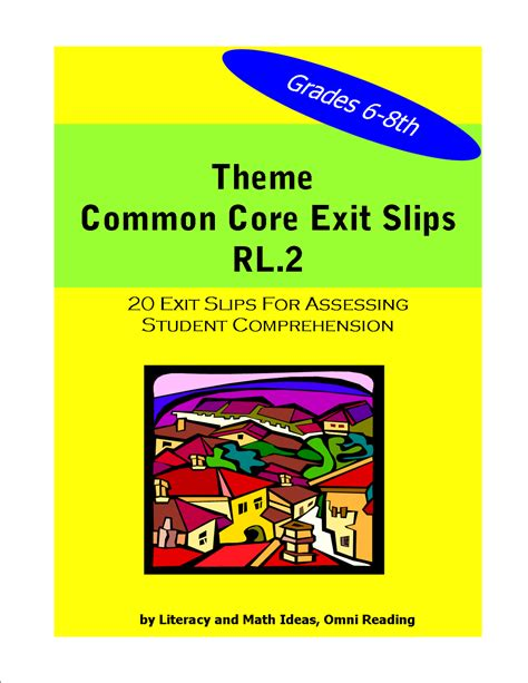 theme definition common core simply centers middle school common core theme exit slips