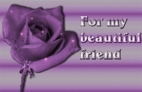 My Beautiful for my beautiful friend pictures photos and images for and