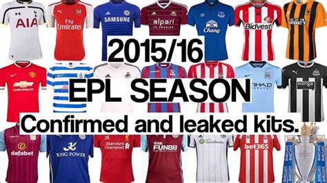 epl home epl 2015 16 all leaked confirmed premier league kits
