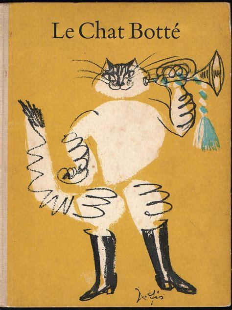 libro le chat bott les 25 meilleures id 233 es de la cat 233 gorie le chat bott 233 sur chat botte claude