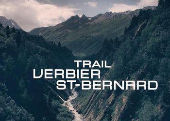 Calendrier Course A Pied Suisse Tvsb Trail Verbier Bernard Bagnes Suisse