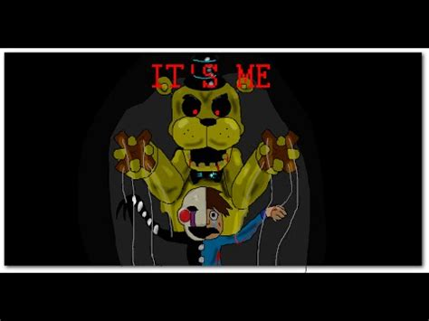 it s me or the speed painting quot it s me quot golden freddy and the pupet inspired by the song of living