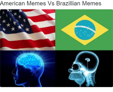 Meme Vs Meme - american memes vs brazillian memes meme on sizzle