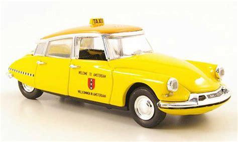 Taxi Auto Kaufen by Citroen Ds 19 Taxi Amsterdam 1963 Modellauto 1 43