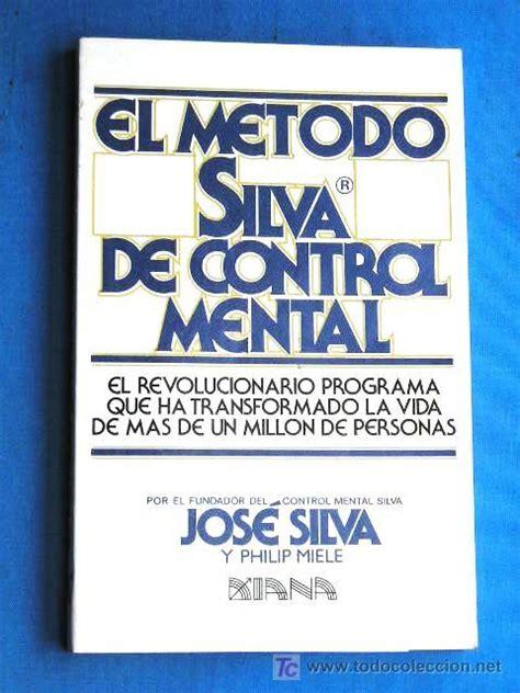 el metodo silva de 8441428336 el m 233 todo silva de control mental comprar en todocoleccion 19640935