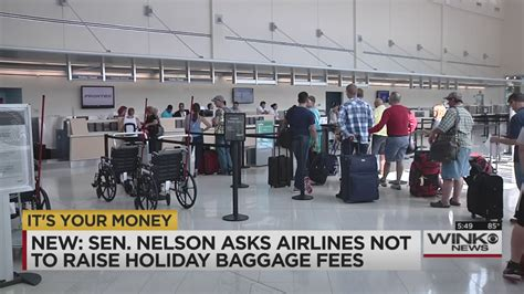baggage fees united airlines sen nelson asks airlines to keep baggage fees low during