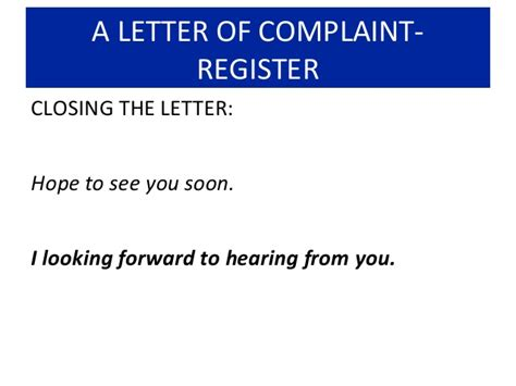 Closing Letter Of Complaint how to write a letter of complaint
