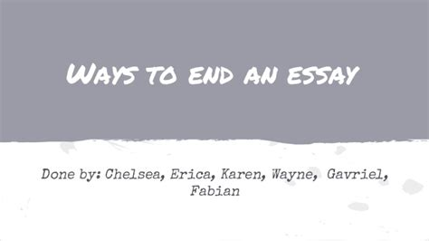Ways To End A Essay by Ways To End An Essay 1