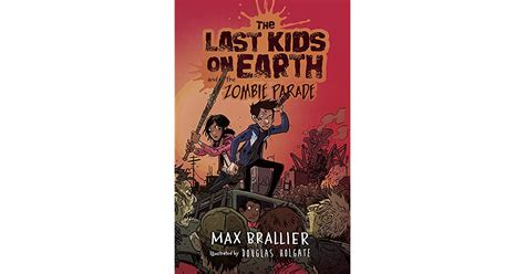 the earth books the last on earth and the parade by max brallier