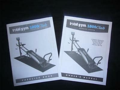Total Gym 1800 Club Exercise Guide With Owner S Manual