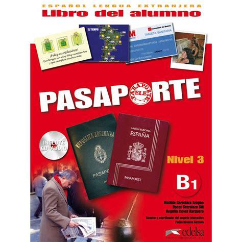 pasaporte libro de ejercicios 8477114420 pasaporte 3 pack libro del alumno libro de ejercicios cd edelsa ldd libri it