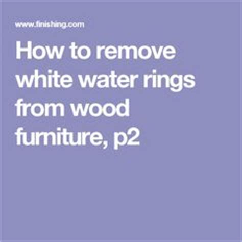 how to remove water stains from couch 1000 ideas about remove water rings on pinterest how to