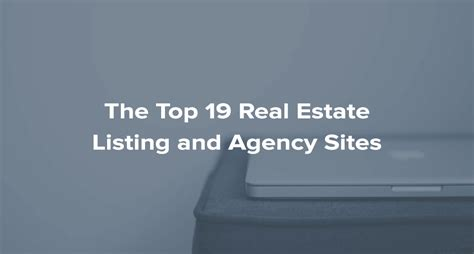 house listing websites the top 19 real estate listing and agency sites