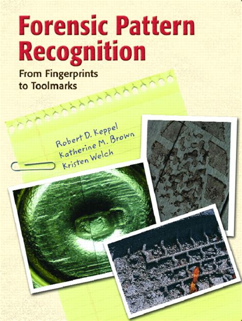 pattern recognition education keppel brown welch forensic pattern recognition pearson