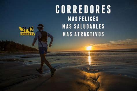 Imagenes Motivacionales De Corredores | 62 im 225 genes motivadoras para corredores 21 42runners