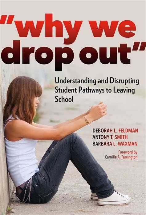 7 Reasons Teenagers Want To Drop Out Of School by New Book Uncovers Surprising Answers To Why Students Drop