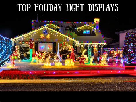 top holiday light displays my life in the sun
