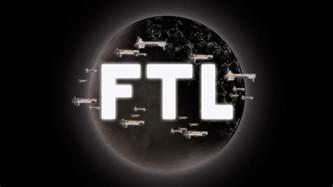 ftl faster than light world ftl faster than light