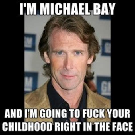 Michael Bay Memes - michael bay attacked on the hong kong set of transformers 4