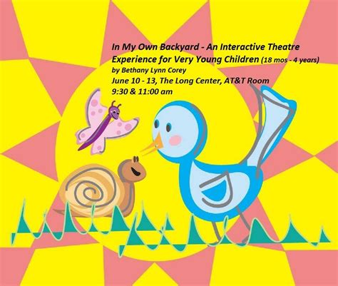 in my own backyard in my own backyard theatre for toddlers preschoolers