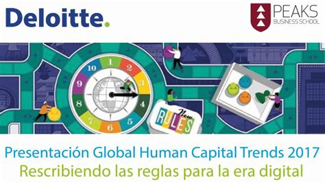 Deloitte S O Finance Usc Mba by Presentaci 243 N Tendencias Globales De Capital Humano 2017