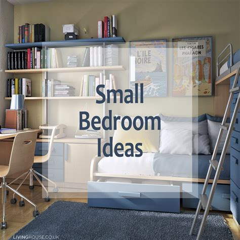 room ideas for small bedrooms small bedroom ideas livinghouse blog
