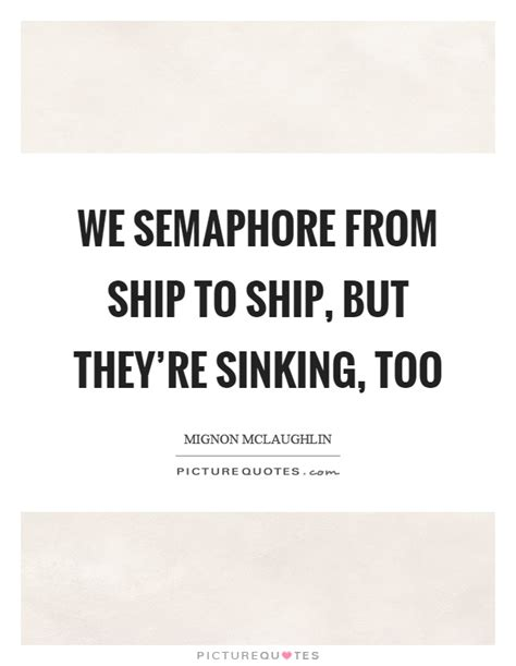 save a sinking ship quotes sinking ship quotes quotes