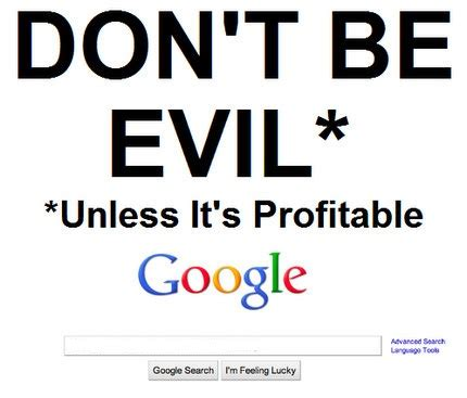 dont forget the small companies did forget to don t be evil crasstalk