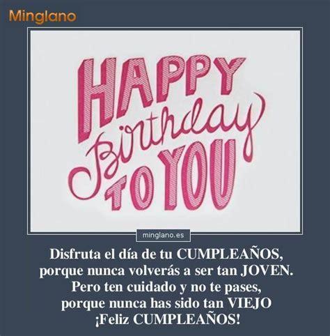 imagenes de frases de cumpleaños graciosas frases para felicitar cumplea 209 os divertida