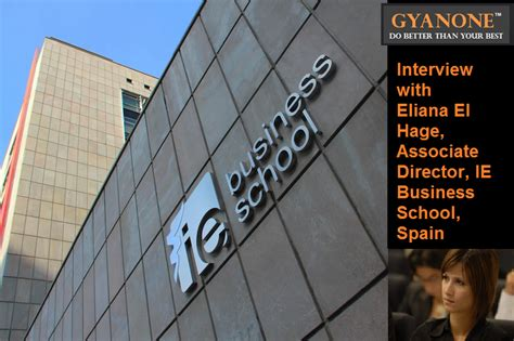 Ie Mba Application by Gyanone S With Ie Mba Admissions Eliana El Hage