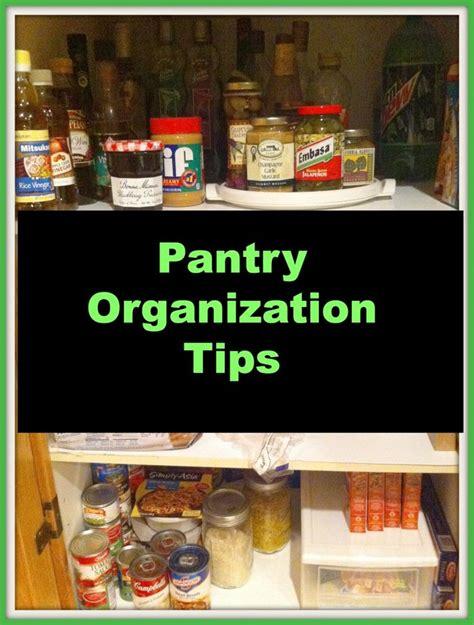 pantry organization tips kitchen pantry organization organize me pinterest