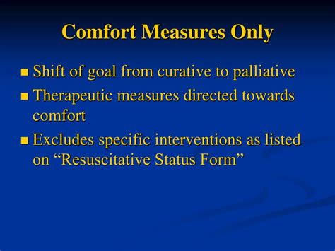 comfort care definition ppt what does dnr really mean comfort measures only