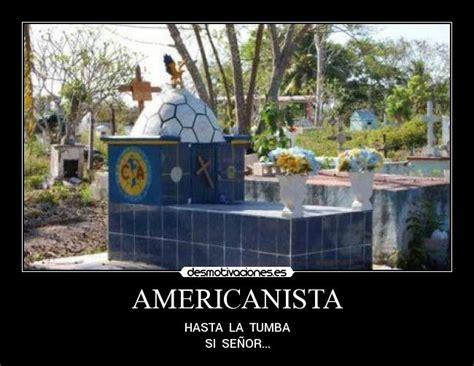 imagenes americanistas llorando americanista desmotivaciones