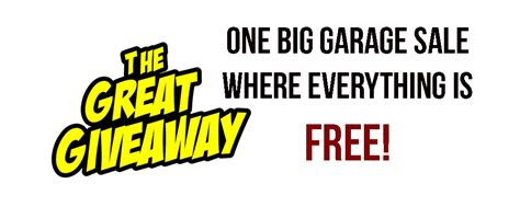 Great Home Giveaway - the great giveaway free garage sale