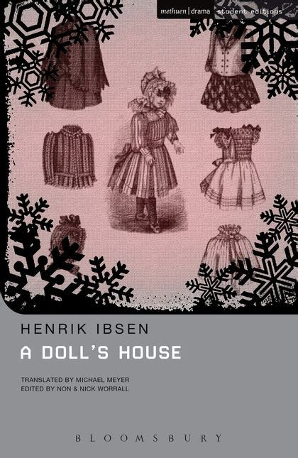 a doll s house book a doll s house student editions henrik ibsen non worrall methuen drama