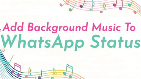 wallpaper whatsapp music how to add background music to whatsapp status youtube