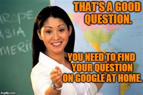 Hot Teacher Meme - unhelpful high school teacher memes hot imgflip