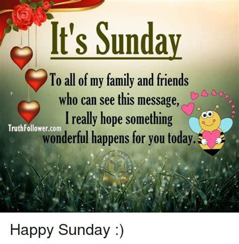 Sunday Meme - 25 best memes about happy sunday happy sunday memes