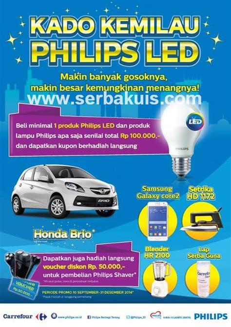 Setrika Philips Carrefour promo kado kemilau philips led berhadiah utama mobil honda brio