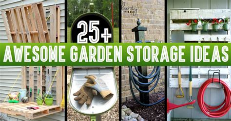 Cheap Easy Ways To Decorate Your Home 25 Awesome Garden Storage Ideas For Crafty Handymen And