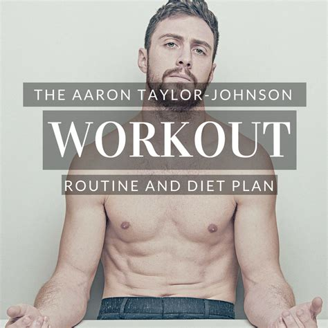aaron taylor johnson bodybuilding aaron taylor johnson workout routine and diet shredded