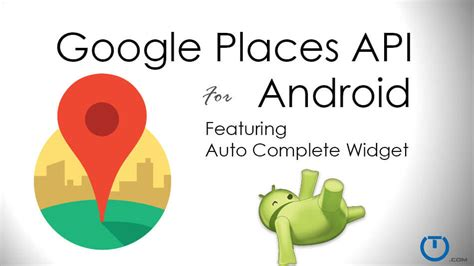 Android Nearby Places Api by Android Nearby Places Api Autocomplete Widget Truiton