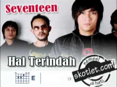 download mp3 armada hal terindah 5 93 mb free lirik lagu kunci gitar seventeen cinta