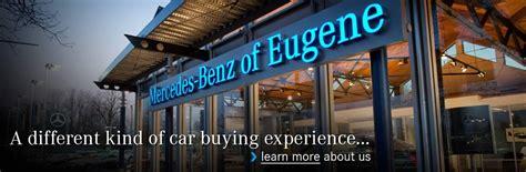 Mercedes Of Eugene by Mercedes Dealer In Eugene Or Mercedes Of Eugene