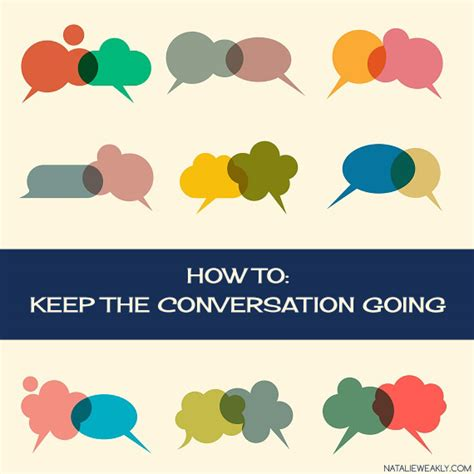 How To Keep The The by Conversation Keeping It Going Signature Style