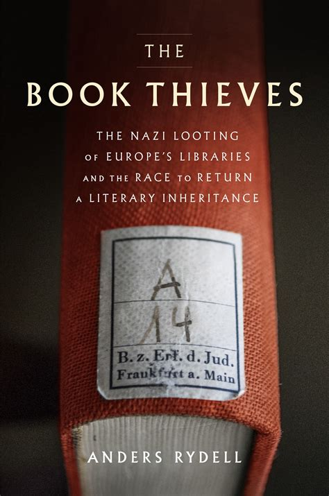 the book of thieves books the book thieves by anders rydell book review