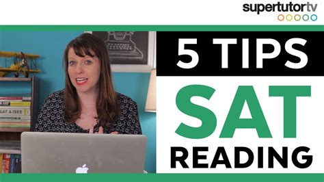 tips for the reading section of the act 5 tips for the new sat reading section supertutortv